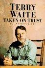 Taken on Trust: An Autobiography