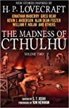 The Madness of Cthulhu Volume Two