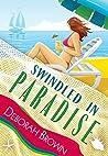 Swindled in Paradise (Paradise #8)