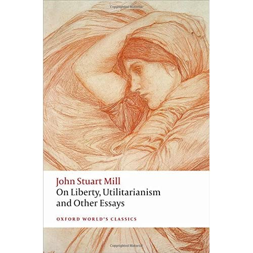 on liberty utilitarianism and other essays by john stuart mill