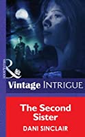 The Second Sister (Mills & Boon Intrigue) (Heartskeep, Book 2)