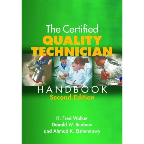 The Certified Quality Technician Handbook, Second Edition