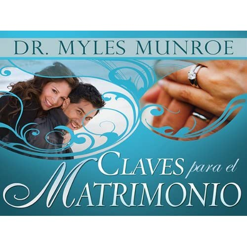 Matrimonio Biblia Quiz : Claves para el matrimonio by myles munroe
