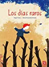Los días raros audiobook review