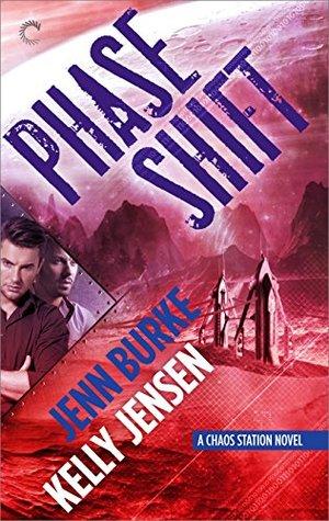 Phase Shift (Chaos Station, #5)