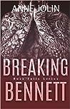 Breaking Bennett (Rock Falls, #3)