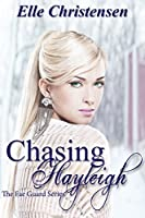 Chasing Hayleigh (The Fae Guard Book, #3)