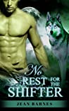 PARANORMAL ROMANCE: No Rest For The Shifter (BBW Paranormal Shapeshifter Romance) (Alpha Male Shifter Romance)