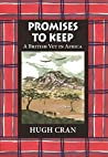 Promises to Keep: A British Vet in Africa