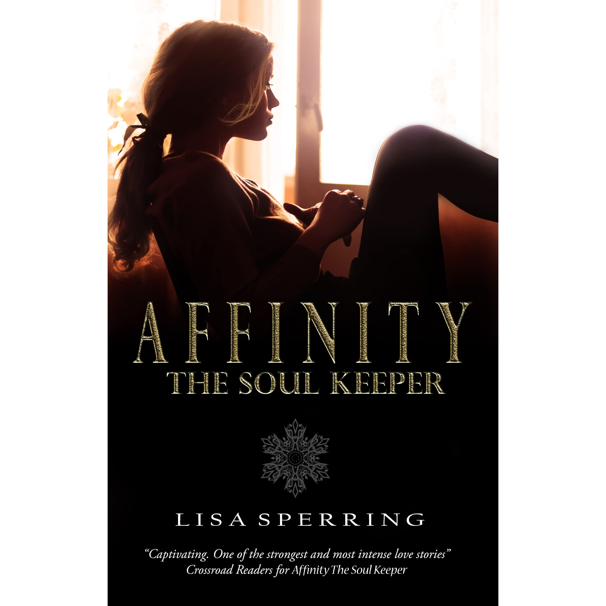 Thesoulkeeper: Affinity, The Soul Keeper (The Soul Series, #1) By Lisa
