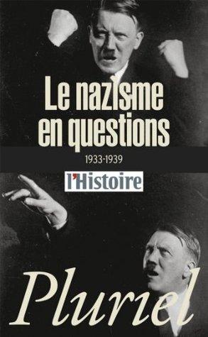 Le nazisme en questions (Pluriel)