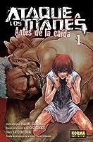 Ataque a los titanes: Antes de la caída, Vol. 1 (Attack on Titan: Before the Fall #1)