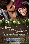 A Home for Christmas (Home to Collingsworth #7)