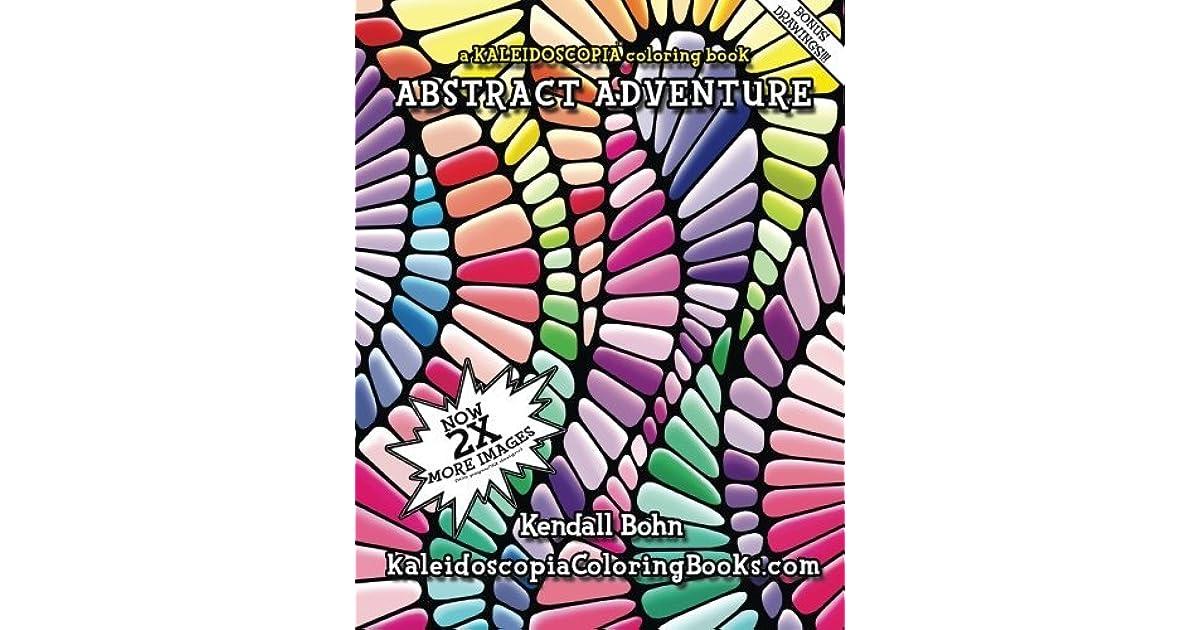 Abstract Adventure: A Kaleidoscopia Coloring Book: Volume 1 ...