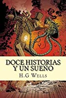 Doce Historias y Un Sueno (Twelve Stories and a Dream)