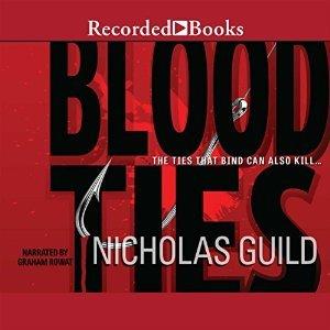 Blood Ties Nicholas Guild, Graham Rowat