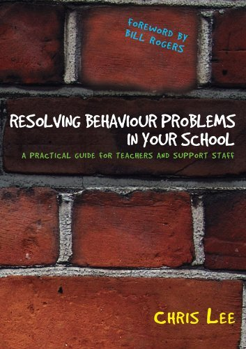 Resolving-Behaviour-Problems-in-your-School-A-Practical-Guide-for-Teachers-and-Support-Staff
