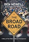 The Broad Road: A Story of Two Paths of Eternal Consequence