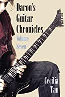 Daron's Guitar Chronicles: Volume Seven