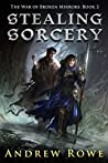 Stealing Sorcery (The War of Broken Mirrors, #2)