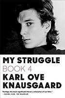 My Struggle: Book 4 (Min kamp #4)
