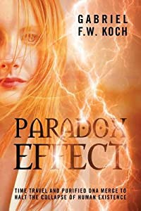 Paradox Effect: Time Travel and Purified DNA Merge to Halt the Collapse of Human Existence