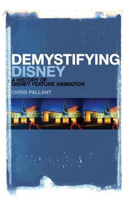 Demystifying-Disney-a-history-of-Disney-feature-animation