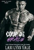 Coup De Grâce (Code 11-KPD SWAT, #7)