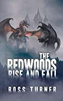 The Redwoods Rise and Fall (The Redwoods, #2)