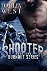 Shooter (Burnout, #1)