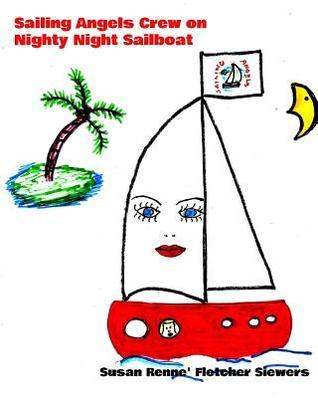 Sailing Angels Crew on Nighty Night Sailboat
