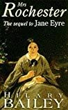 Mrs. Rochester: A Sequel to Jane Eyre