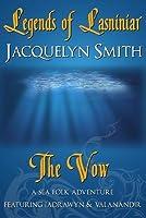 Legends of Lasniniar: The Vow