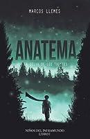 Anatema (Niños del Inframundo, #1)