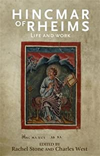 Hincmar of Rheims: Life and Work