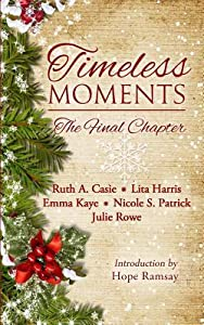 Timeless Moments: The Final Chapter (Timeless Tales, #5)