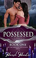 Possessed (The Hollow City Coven, #1)