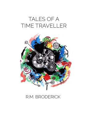 Tales of a Time Traveller (Limited Edition)