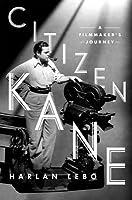 Citizen Kane: A Filmmaker's Journey
