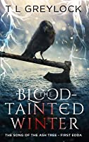 The Blood-Tainted Winter (The Song of the Ash Tree #1)
