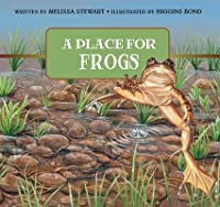Place for Frogs, A, Revised Edition