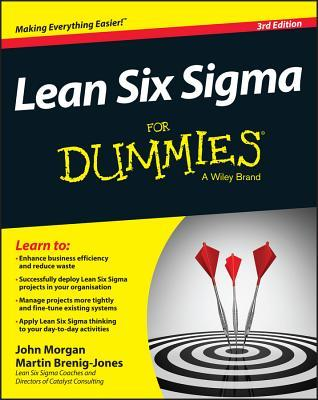 Lean Six SIGMA for Dummies by John A. Morgan