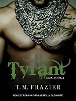Tyrant (King, #2)