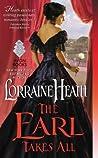 The Earl Takes All by Lorraine Heath