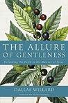 The Allure of Gentleness by Dallas Willard