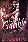 The Big Gamble (Gambling on Love #1)