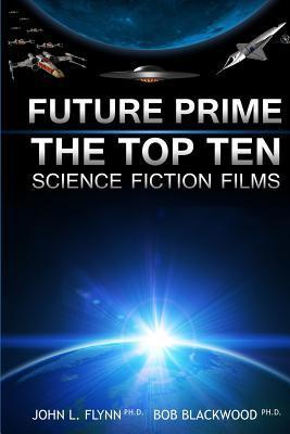 Future Prime: Top Ten Science Fiction Films