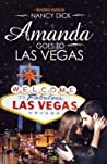 Amanda Goes to Las Vegas by Nancy  Dick