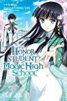The Honor Student at Magic High School, Vol. 1 (The Honor Student at Magic High School, #1)