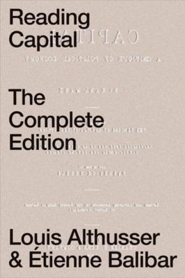 Reading Capital The Complete Edition